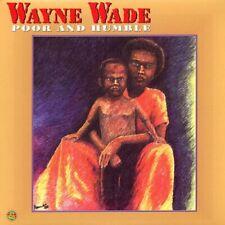 NEW Wayne Wade - Poor And Humble (Vinyl LP, 2017)
