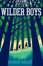 Wilder Boys: By Wallace, Brandon Hardcover New