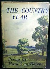 The Country Year Poems by Mark Van Doren, Signe by Author Country Poems