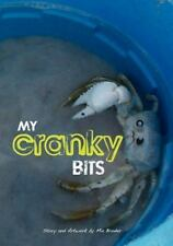 My Cranky Bits by Mia Broder (2009, Paperback)