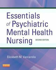 Essentials Of Psychiatric Mental Health Nursing by Varcarolis