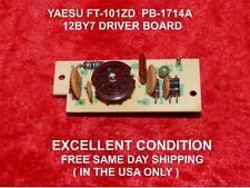 Yaesu FT-101ZD PB-1714A Scheda Driver Ottime Condizioni GRATIS SPEDIZIONE IN GIORNATA