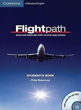 Flightpath: Aviation English For Pilots And Atcos Student's Book With Audio C...