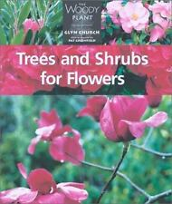 Trees and Shrubs for Flowers (The Woody Plant)-ExLibrary