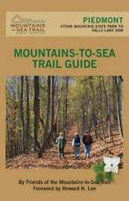 MOUNTAINS-TO-SEA TRAIL PIEDMONT - FRIENDS OF MOUNTAINS-TO-SEA TRAIL (COM)/ GRODE