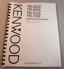 Kenwood TR-851A/TR-751A Instruction Manual, Card Stock Covers & 28 LB Paper!