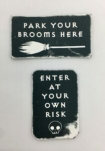 Dolls House  Witch Signs   -  Park Your Brooms Here  -  Enter At Your Own Risk