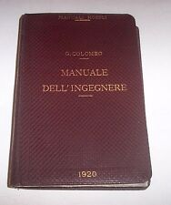 Manuali Hoepli * Il Manuale dell' Ingegnere * 1920