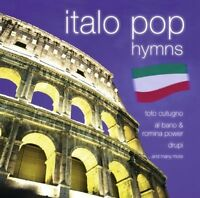 Italo Pop Hymns (18 tracks, 2006, #zyx55506-2) Toto Cutugno, Richi e Pove.. [CD]