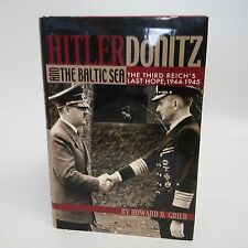 Hitler/Donitz & The Baltic Sea-Howard Grier-2013-WWII-Nazi-Germany