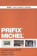 Prifix Michel Luxemburgo 4. Edición 2015 Nuevo en Alemán y Français