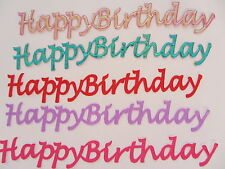 5 x Self-Adhesive Happy Birthday Embellishments For Cardmaking & Scrapboking