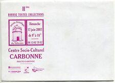 LETTRE 2° BOURSE TOUTES COLLECTIONS 2007 CARBONNE HAUTE GARONNE