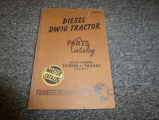 Caterpillar Cat Dw10 Diesel Tractor Parts Catalog Manual Book S/N 1N2001-1N2447