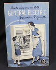 Vtg GE Spacemaker Refrigerator Owners Manual Book 1951 With Recipes Retro  photo