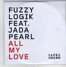 (CG742) Fuzzy Logik ft Jada Pearl, All My Love - 2011 DJ CD