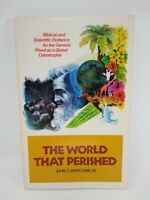 The World That Perished by John C. Whitcomb (1979, Trade Paperback)