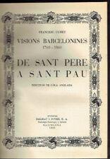 De Sant Pere a Sant Pau. Visions Barcelonines, 1760-1860. Francesc Curet.