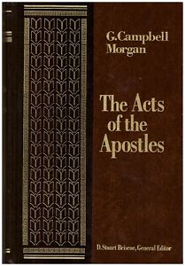 Acts of the Apostles by G. Campbell Morgan (1986, Hardcover)