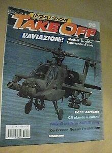 Rivista aeronautica TAKE OFF l'aviazione fascicolo n. 90 / F-111 Aardvark
