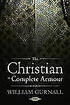 The Christian in Complete Armour (Hardback or Cased Book)