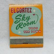 EL CORTEZ HOTEL, SKY ROOM, SAN DIEGO, CALIF., FRONT STRIKE MATCHBOOK