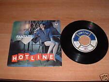 HOTLINE : Fantasy ( Bobby Orlando ) Disco in vinile 45 giri