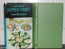 SAVOURY SUPPER DISHES: Ethelind Fearon 1st Ed Cook Book COOKERY Recipes COOKING