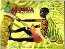 LES ALBUMS DU PERE CASTOR - ASSOUA SENEGALAIS CASAMANCE - 1972 flammarion