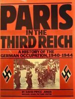 Paris in the Third Reich by Pryce-Jones, David Paperback Book The Fast Free