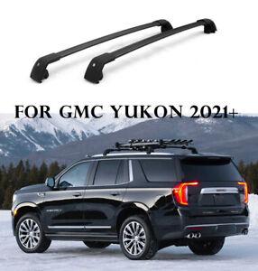 fits for GMC YUKON & YUKON XL 2021 2022 Cross bar crossbar roof Rail Rack BLACK
