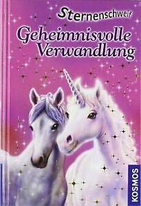 Sternenschweif 01. Geheimnisvolle Verwandlung von Chapma...   Buch   Zustand gut