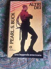 PEARL S. BUCK ALTRI DEI BUONO!!