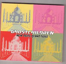 GHOSTCHILDREN - new delhi grand hotel CD