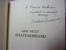 Envoi autographe / Martial Piechaud Ainsi vécut Chateaubriand.