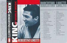 Robertino Loretti the kings of world music 2003 Russia Licensed Cassette