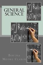 General Science by Bertha Clarck (2015, Paperback, Large Type)