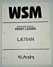 Kubota L754N Front Loader Service Shop Workshop Repair Manual OEM 6/09