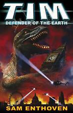 TIM Defender of the Earth, Enthoven, Sam, New Book