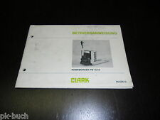 Istruzioni per L'Uso Manuale Transpallet Powrworker Pw 15/18 Clark Stand