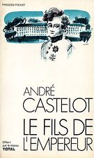ANDRE CASTELOT / LE FILS DE L'EMPEREUR / POCHE OFFERT PAR LE RESEAU TOTAL