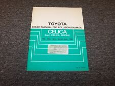 1984-1985 Toyota Celica & Supra Shop Service Collision Damage Repair Manual