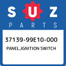 37139-99E10-000 Suzuki Panel,ignition switch 3713999E10000, New Genuine OEM Part