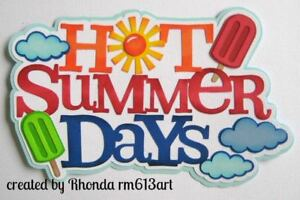 HOT SUMMER DAYS title paper piecing for Premade Scrapbook Page DIE CUT by Rhonda