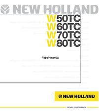 New Holland W50tc W60tc W70tc W80tc Printed Service Workshop Repair Manual