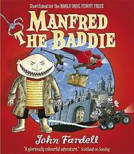 Manfred the Baddie by John Fardell (Paperback)