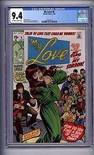 CGC (MARVEL) MY LOVE #  6 NM 9.4  OFF-WHITE-WHITE PAGES 1970 STAN LEE STORY