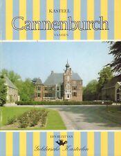 KASTEEL CANNENBURCH (VAASSEN) - C.C.G. Quarles van Ufford