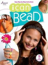 NEW ANNIE'S I CAN BEAD 11 FUN PROJECTS !!!!!!