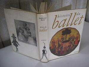 Ferdinando Reyna : Histoire du BALLET Somogy 1964 nombreuses illustrations